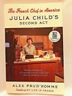 Alex PrudHomme Author Signed Paperback French ChefAmerica Julia Child 2nd Act