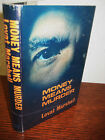 1st Edition MONEY MEANS MURDER Lovat Marshall MYSTERY Crime Fiction FIRST PRINT
