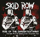 Skid Row - Rise Of The Damnation Army - United World Rebellion Chapter Two [CD]