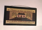 NO PLACE LIKE HOME A LITTLE CORNER OF YOUR OWN quilt primitive decor 4.5x8