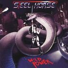 STEEL HORSE Wild Power CD 9 tracks FACTORY SEALED NEW 2010 Stormspell USA #0190