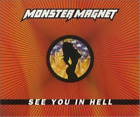 Monster Magnet-See You In Hell -Cds-  (UK IMPORT)  CD NEW