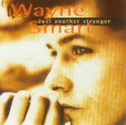 Wayne Smart-Just Another Stranger  (UK IMPORT)  CD NEW