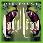 LOUD LION-Die Tough?  (UK IMPORT)  CD NEW