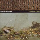 Love Injections-Trees On A Hill  (UK IMPORT)  CD NEW