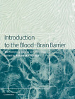 Introduction to the Blood-Brain Barrier: Methodology, Biol (UK IMPORT)  BOOK NEW
