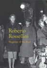 Forgacs D Et Al Roberto Rossellini Magician Of The Real UK IMPORT BOOK NEW