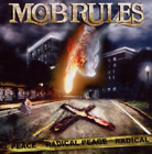 Mob Rules-Radical Peace -Japanese Edition-  (UK IMPORT)  CD NEW
