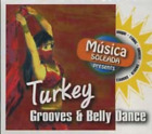 Musica Soleada Presents - Turkey/Grooves & Belly Dance -   (UK IMPORT)  CD NEW