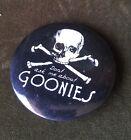 Vintage Goonies Pin Back Button 1985