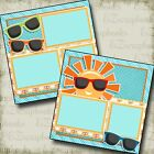 SUNGLASSES 2 Premade Scrapbook Pages EZ Layout 3222