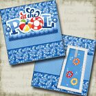 AT THE POOL NPM 2 Premade Scrapbook Pages EZ Layout 3207