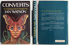 Converts by Ian Watson First Edition SIGNED Dust Jacket Science Fiction sci fi