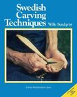 Swedish Carving Techniques Paperback by Sundqvist Willie Rudstrom James
