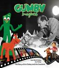 Gumby Imagined : The Story of Art Clokey and His Creations, Hardcover by Clok...