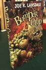 Bumper Crop SIGNED by Joe R Lansdale  John Picacio FIRST PRINTING