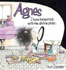 I Have Tampered with the Divine Plan : An Agnes Collection, Paperback by Coch...