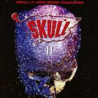 SKULL - SKULL II ' NOW MORE THAN EVER: EXPANDED EDITION [CD]