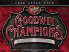 2018 Upper Deck Goodwin Champions Hobby BoX - Factory Sealed!