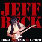 NEW JEFF BECK - THERE AND BACK IN DETROIT##Hu