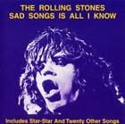NEW THE ROLLING STONES-SAD SONGS IS ALL I KNOW(2CD)[VGP-262] ##Mm