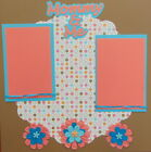 12X12 MOMMY  ME PREMADE SCRAPBOOK PAGE LAYOUT MSND TONYA