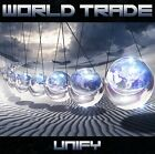 World Trade - Unify [CD]