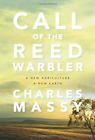 Massy Charles/ Niman Nicole...-Call Of The Reed Warbler (UK IMPORT) BOOK NEW