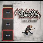 Hollywood Burnouts - Kick It Up A Notch! [CD]