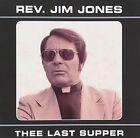 Rev. Jim Jones - The Last Supper [CD]