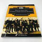 Music for Silent Film  A Guide to North American Resources ISBN 9780895798350