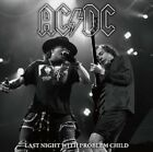 NEW AC/DC - LAST NIGHT WITH PROBLEM CHILD##Hu