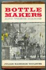 1971 Bottle Makers And Their Marks Julian Harrison Toulouse with Dust Jacket Exc