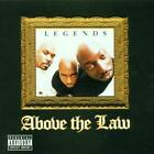Above The Law-Legends (UK IMPORT) CD NEW