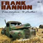 Frank Hannon ‎– From One Place...To Another! Vol. 1 CD