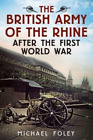 Foley Michael British Army Of The Rhine After The First Wo UK IMPORT BOOK NEW