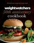 Weight Watchers 50th Anniversary Cookbook 280 Delicious Recipes for ExLibrary