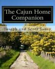 Cajun Home Companion  Learn to Speak Cajun French and Other Essentials Every