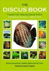 Discus Book Tropical Fish Keeping  Celebrating 25 Years Natural Aquariums