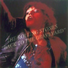 NEW THE ROLLING STONES - BACK TO THE GRAVEYARD1CD [DAC-113] ##Mm