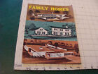 original MID-CENTURY MODERN: Home Planning FAMILY HOMES 1961; 48pgs