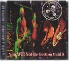 American Heartbreak You Will Not Be Getting Paid CD Jet Boy Biters D Generation