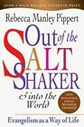 Out of the Saltshaker and into the World  Evangelism As a Way of Life Paper