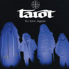 TAROT-TO LIVE AGAIN (BONUS TRACKS) (HOL) (UK IMPORT) CD NEW