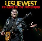 NEW LESLIE WEST - CELLARFUL OF MOUNTAIN##Hu