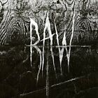 RAW-FROM THE FIRST GLASS TO THE GRAVE (UK IMPORT) CD NEW