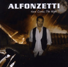 ALFONZETTI-Here Comes The Night (UK IMPORT) CD NEW