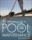 Ultimate Guide to Pool Maintenance Paperback by Tamminen Terry ISBN 007147