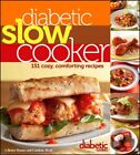 Diabetic Slow Cooker  151 Cozy Comforting Recipes Paperback by Diabetic Li
