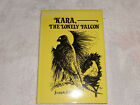 Kara the Lonely Falcon by Joseph F Girzone 1979 Hardcover SIGNED